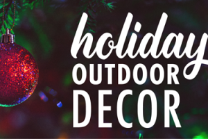 Outdoor Decor for the Holidays