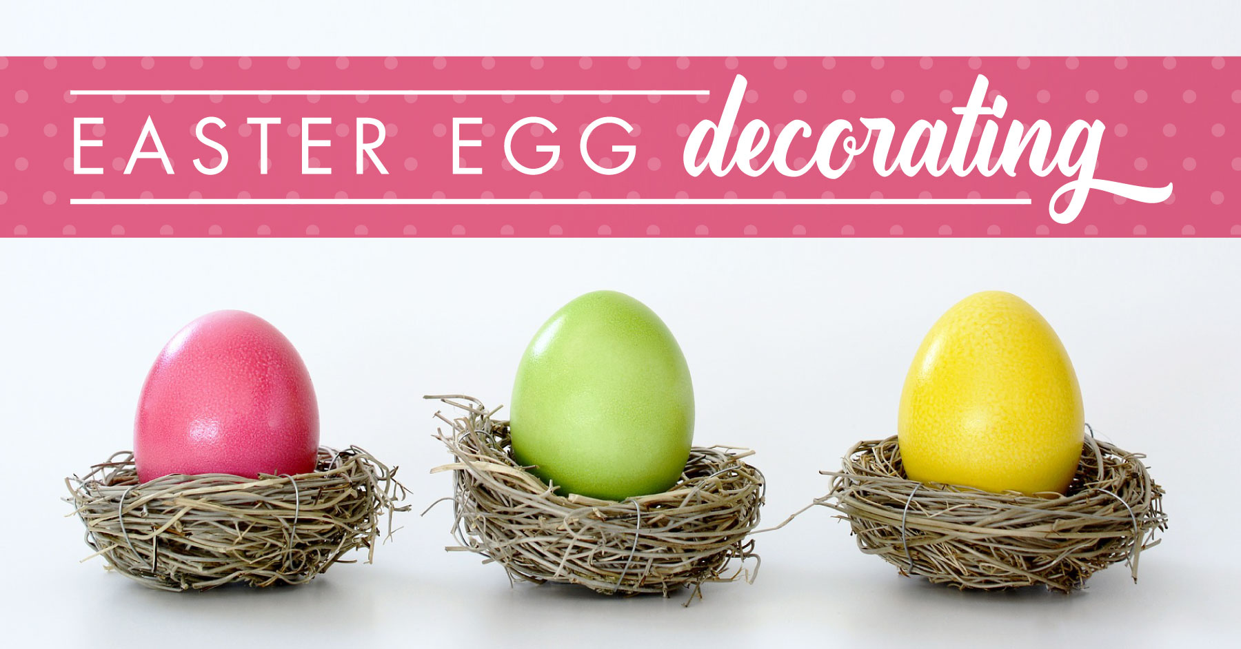 Easter Egg Decorating Tips & Ideas