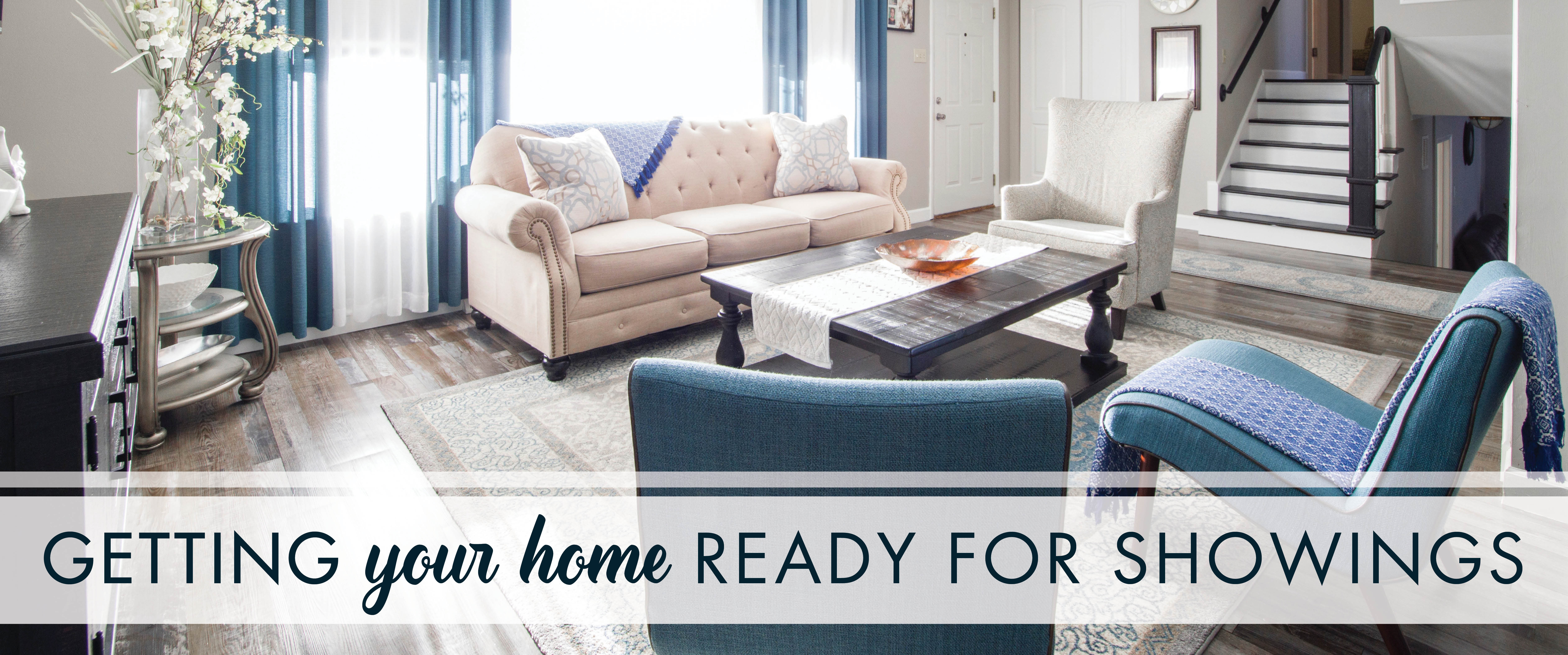 Getting Your Home Ready for Showings