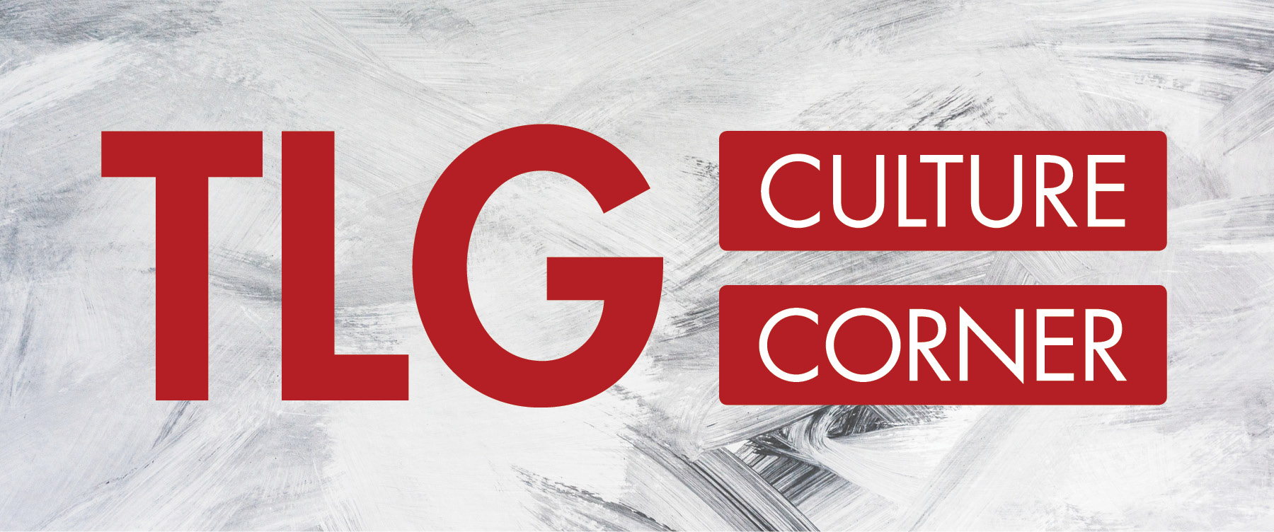 The Loken Group February Culture Corner