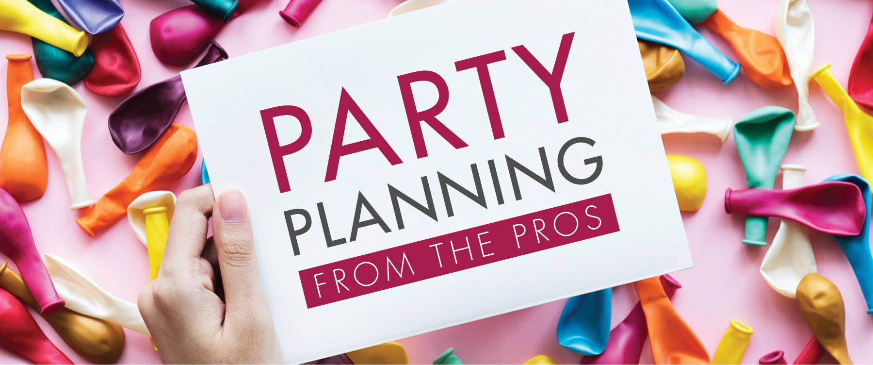 Party Planning from the Pros