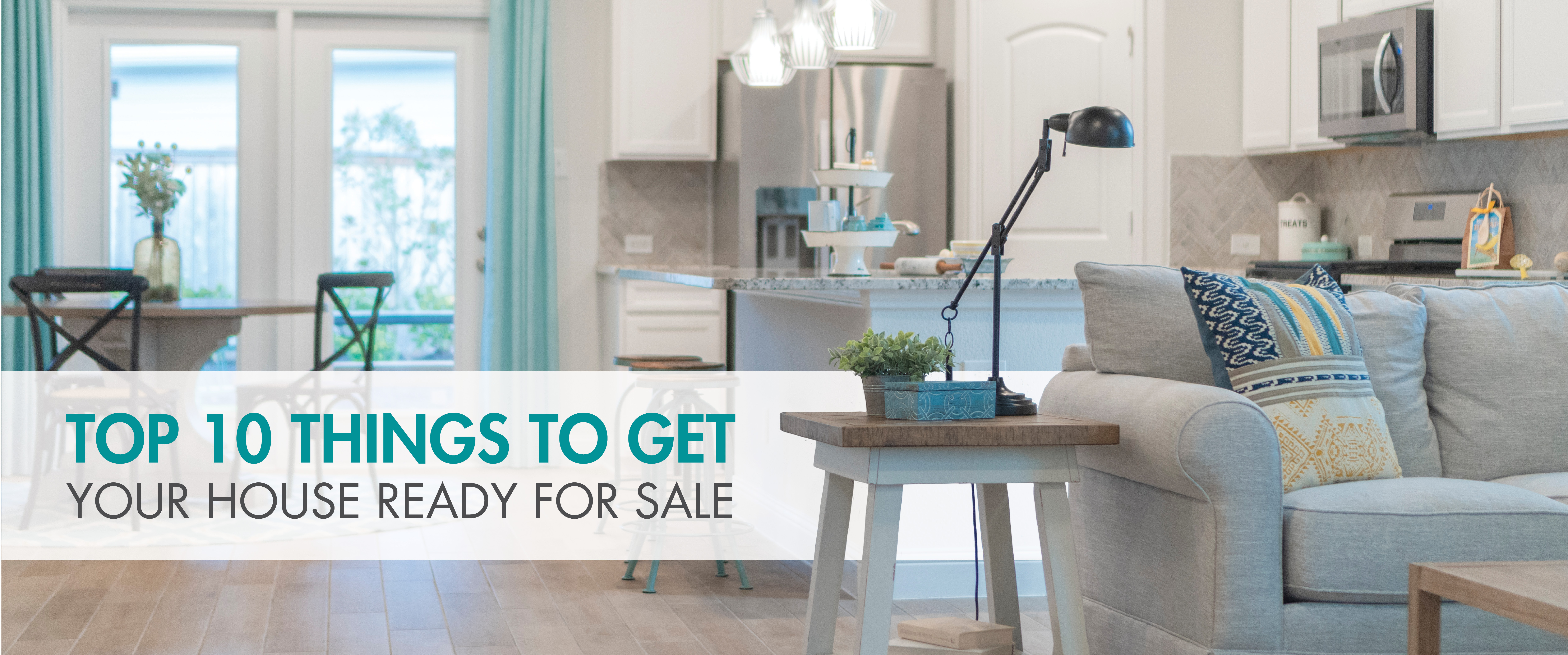 Top 10 Things to Get Your House Ready to Sell