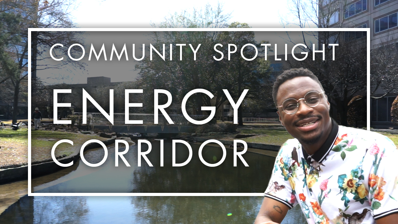 Community Spotlight: Energy Corridor