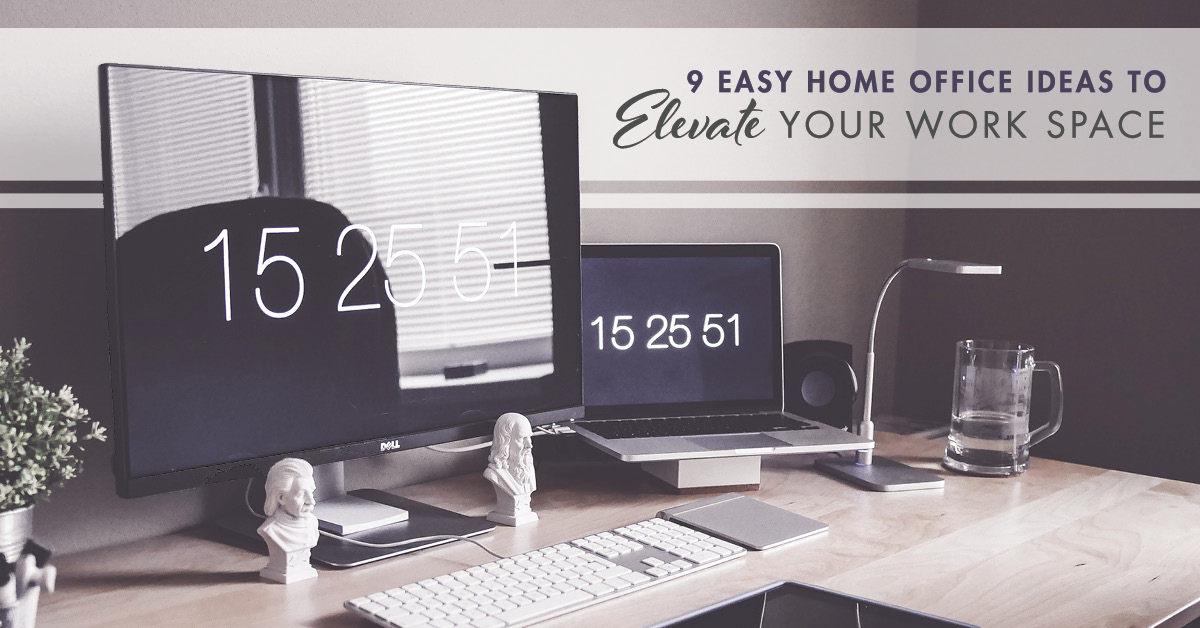 9 Easy Home Office Ideas To Elevate Your Work Space